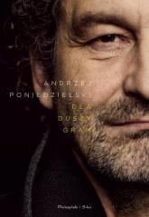 Dla duszy gram - Andrzej Poniedzielski | mała okładka