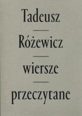 Wiersze przeczytane z płytą CD mix kolor oprawa - Tadeusz Różewicz | mała okładka