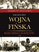Wojna fińska Białe piekło sowietów - Bair Irincheev | mała okładka