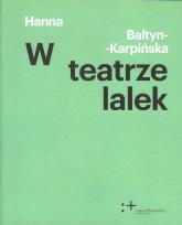 W teatrze lalek - Hanna Baltyn-Karpińska   mała okładka