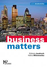 Business matters - Jendrych Elżbieta, Wiśniewska Halina | mała okładka