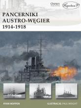 Pancerniki Austro-Węgier 1914-1918 - Ryan Noppen | mała okładka