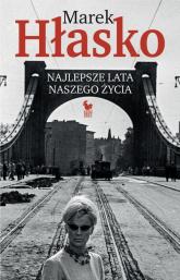 Najlepsze lata naszego życia - Marek Hłasko | mała okładka