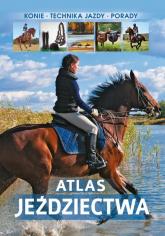 Atlas jeździectwa - Jagoda Bojarczuk | mała okładka