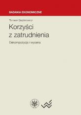 Korzyści z zatrudnienia dekompozycja i wycena - Tomasz Gajderowicz | mała okładka