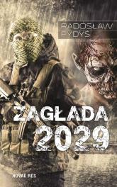 Zagłada 2029 - Radosław Pydyś | mała okładka