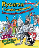 Rycerze i zamki warowne - Tamara Michałowska | mała okładka