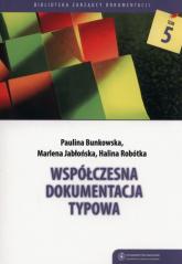 Współczesna dokumentacja typowa - Bunkowska Paulina, Jabłońska Marlena, Robótka   mała okładka