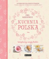 Kuchnia polska Receptury mojej babci - Ewa Aszkiewicz | mała okładka