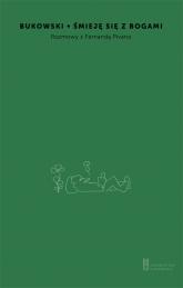 Śmieję się z bogami Rozmowa z Fernandą Pivano - Charles Bukowski | mała okładka