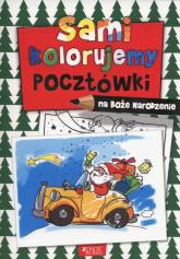 Sami kolorujemy pocztówki na Boże Narodzenie -  | mała okładka