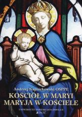 Kościół w Maryi Maryja w Kościele - Andrzej Napiórkowski | mała okładka