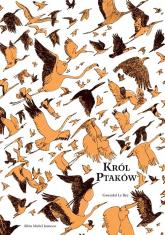 Król ptaków - Gwendal Le Bec   mała okładka
