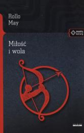 Miłość i wola - Rollo May | mała okładka