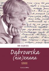 Dąbrowska (nie)znana Szkice -  | mała okładka