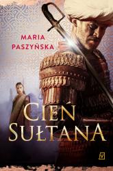 Cień sułtana - Maria Paszyńska | mała okładka
