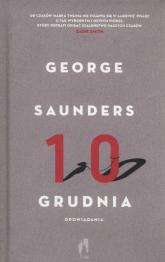 10 grudnia Opowiadania - George Saunders | mała okładka