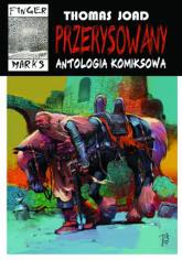 Przerysowany Antologia komiksowa - Thomas Joad | mała okładka