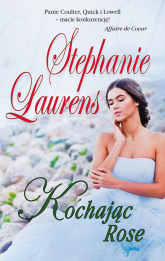 Kochając Rose - Stephanie Laurens | mała okładka