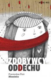 Zdobywcy oddechu - Kłosowicz Przemysław Piotr | mała okładka