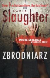 Zbrodniarz - Karin Slaughter | mała okładka