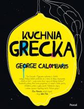 Kuchnia Grecka - George Calombaris | mała okładka