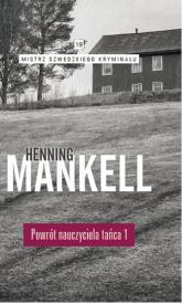 Powrót nauczyciela tańca Część 1 - Henning Mankell | mała okładka