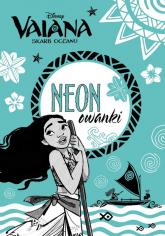 Vaiana Skarb oceanu Neonowanki NEO-1 -  | mała okładka