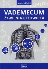 Vademecum żywienia człowieka - Marcin Jabłoński   mała okładka