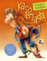 Kacperiada Edycja limitowana - Grzegorz Kasdepke | mała okładka