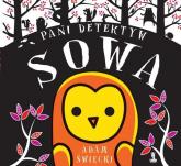 Pani Detektyw Sowa - Adam Święcki | mała okładka