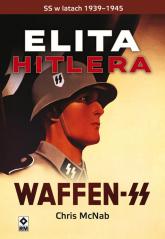 Elita Hitlera Waffen SS - Chris McNab | mała okładka