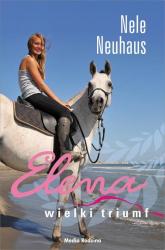 Elena Wielki triumf - Nele Neuhaus | mała okładka