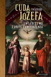 Cuda Świętego Józefa Świadectwa i akty zawierzenia. Część druga - Katarzyna Pytlarz   mała okładka