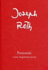 Poziomki i inne fragmenty prozy - Joseph Roth | mała okładka
