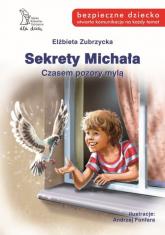 Sekrety Michała Czasempozory mylą - Elżbieta Zubrzycka | mała okładka