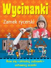 Wycinanki Zamek rycerski - Wojciech Górski | mała okładka