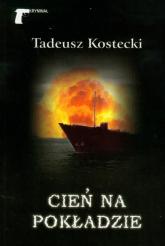 Cień na pokładzie - Tadeusz Kostecki | mała okładka