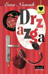 Drzazga - Ewa Nowak | mała okładka