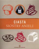Ciasta siostry Anieli - Aniela Garecka | mała okładka