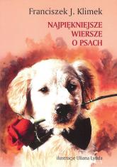 Najpiękniejsze wiersze o psach - Klimek Franciszek J. | mała okładka