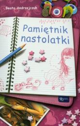 Pamiętnik nastolatki - Beata Andrzejczuk | mała okładka