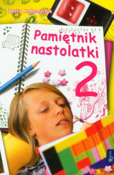 Pamiętnik nastolatki 2 - Beata Andrzejczuk | mała okładka