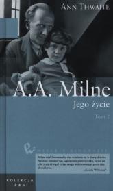 A.A. Milne Jego życie Tom 2 - Ann Thwaite | mała okładka
