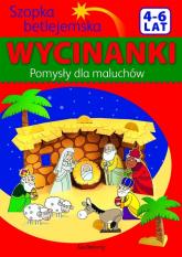 Szopka betlejemska - Pomysły dla maluchów Wycinanki 4-6 lat -    mała okładka