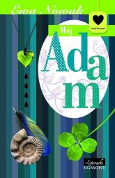 Mój Adam - Ewa Nowak | mała okładka
