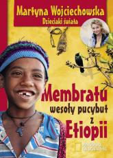 Mebratu wesoły pucybut z Etiopii - Martyna Wojciechowska | mała okładka