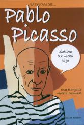 Nazywam się Pablo Picasso - Eva Bargallo | mała okładka