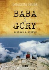 Baba i góry Zapiski z wypraw - Grażyna Szuba | mała okładka