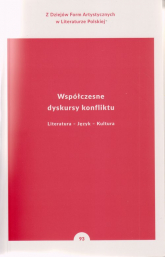Współczesne dyskursy konfliktu Literatura - Język - Kultura - Bolecki Włodzimierz, Soliński Wojciech, Gorczyński Maciej | mała okładka